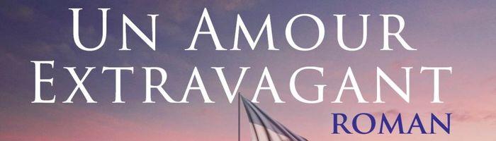 Un amour extravagant